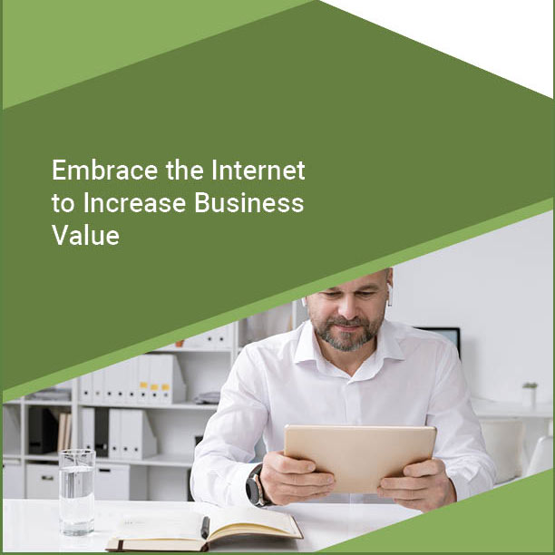 embrace the internet to increase business value-sq