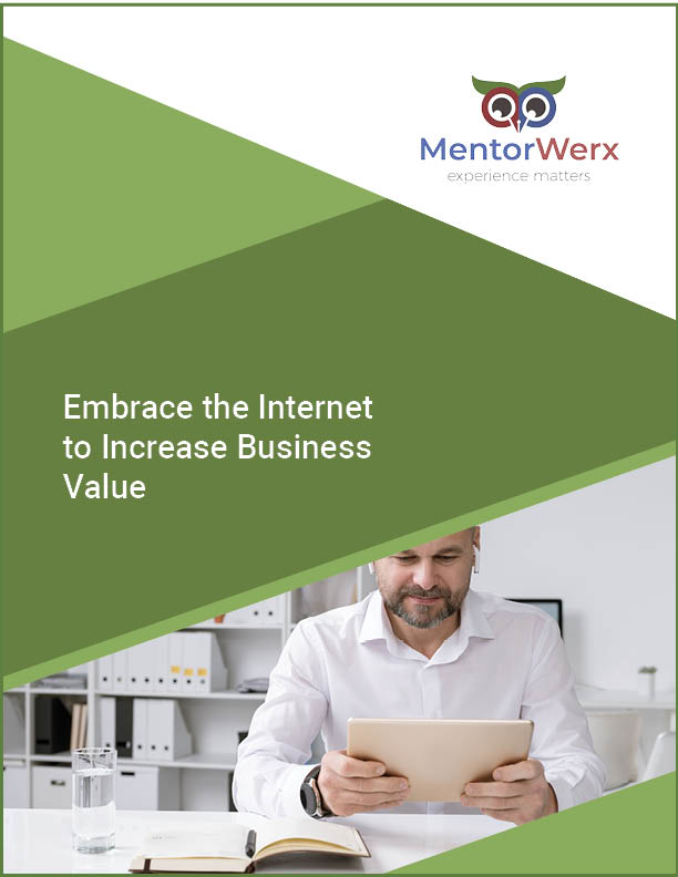 embrace the internet to increase business value